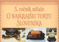 Súťaž o najkrajšiu tortu Slovenska 2014