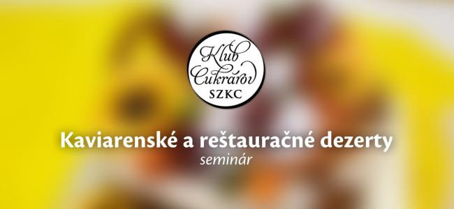 Seminár Kaviarenské a reštauračné dezerty