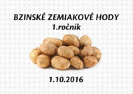 1. ročník Bzinských zemiakových hodov