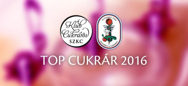 TOP CUKRÁR 2016 – Výsledky