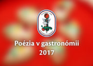 Vyhlasujeme 18. ročník súťažnej výstavy Poézia v gastronómii 2017