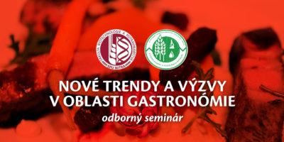 Odborný seminár: Nové trendy avýzvy voblasti gastronómie