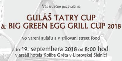 GULÁŠ TATRY CUP 2018 a BIG GREEN EGG GRILL CUP 2018