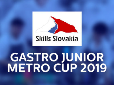 Vyhlásenie súťaže Skills Slovakia Gastro Junior METRO CUP 2019/2020
