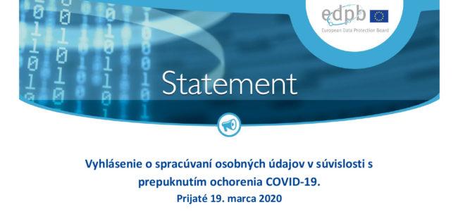 Vyhlásenie o spracúvaní osobných údajov v súvislosti s prepuknutím ochorenia COVID – 19